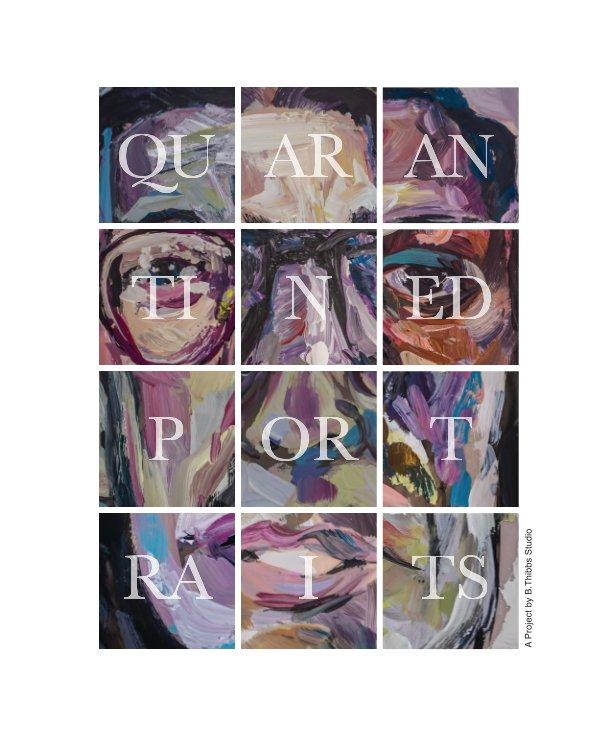 View Quarantined Portraits by B. Thibbs Studio