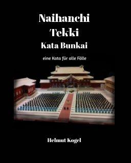 Naihanshi/Tekki, Kata Bunkai book cover
