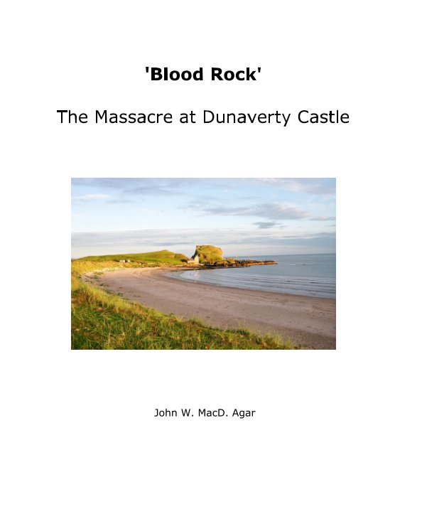 View 'Blood Rock' - The Massacre at Dunaverty Castle by John William MacDonald Agar