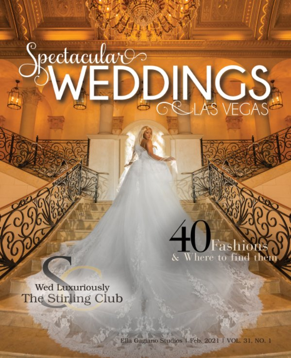 View Spectacular Weddings of Las Vegas Vol. 31, No. 1 by Bridal Spectacular