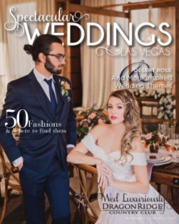 Spectacular Weddings Las Vegas Vol. 30, No 1 book cover