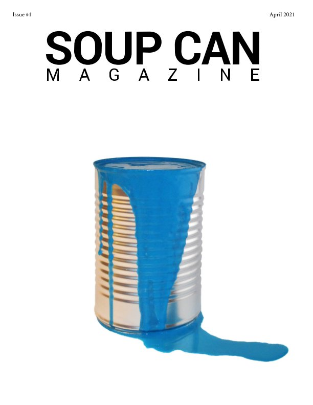 View Soup Can Magazine Issue #1 by Chris Rockwell