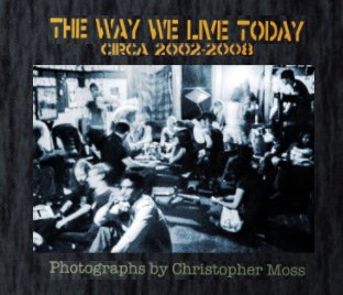 The Way We Live Today book cover