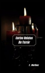 Cortos Relatos de Terror book cover