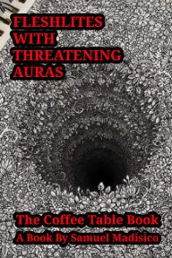 Fleshlites With Threatening Auras book cover