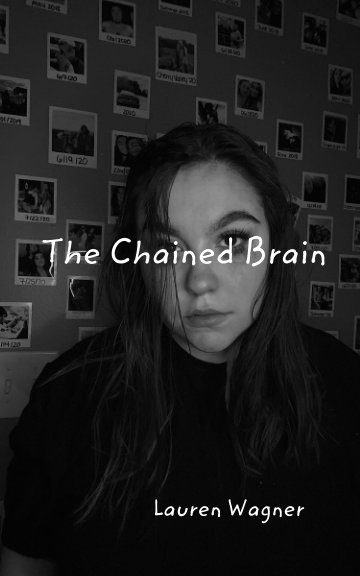 View The Chained Brain by Lauren Wagner