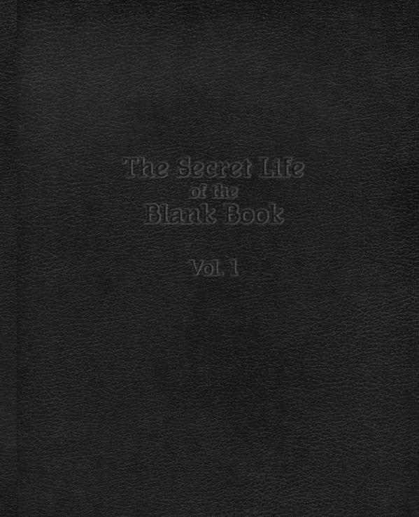 Bekijk The Secret Life of the Blank Book op Anthony D. Sinner