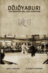 Dojoyaburi, los desafíos del Judo Kodokan book cover
