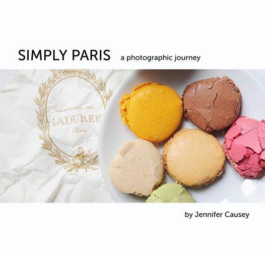 View Simply Paris by Jennifer Causey