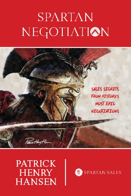 View Spartan Negotiation by Patrick Henry Hansen