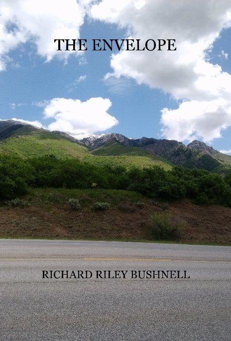 Ver The Envelope por RICHARD RILEY BUSHNELL