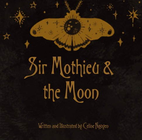 Visualizza Sir Mothieu and the Moon di Celine Nguyen