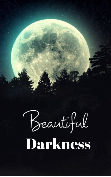View Beautiful Darkness by Luna Jade