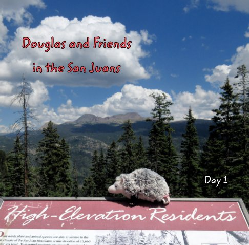 View Douglas and Friends in the San Juans by Crissy Clossin
