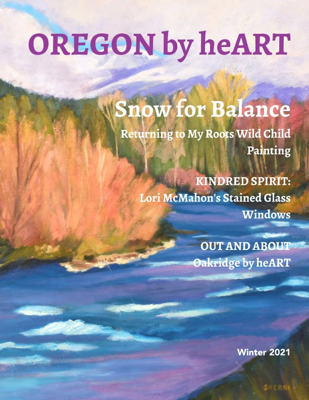 View Oregon by heART Issue 1 by Sherri Collister McDowell