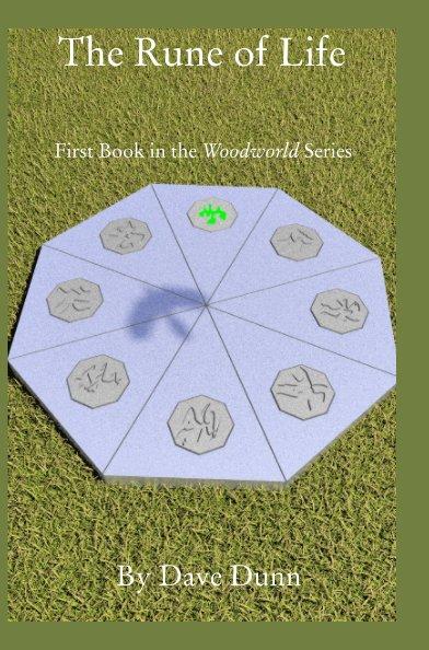 Visualizza The Rune of Life di Dave Dunn