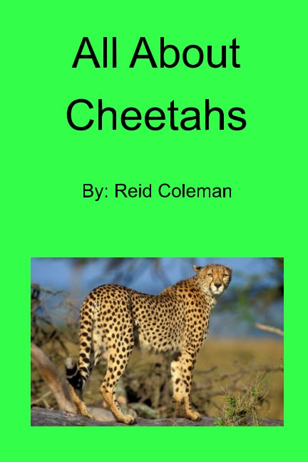View All About Cheetahs by Reid Coleman