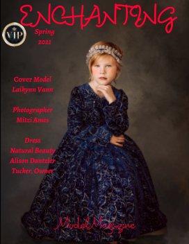 Enchanting Model Magazine Spring 2021 book cover