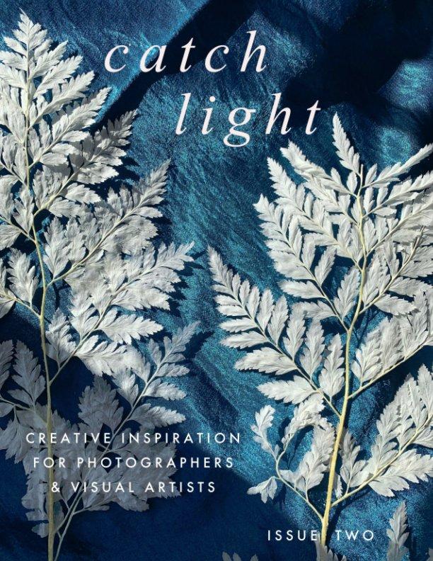 Bekijk Catch Light Issue Two op Joy Sussman