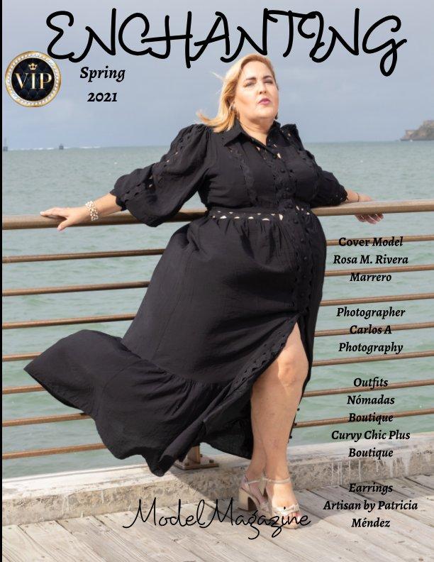 View Enchanting Model Magazine Spring 2021 by Elizabeth A. Bonnette