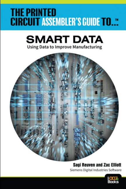 View The Printed Circuit Assembler's Guide to Smart Data by Siemens Digital Industries