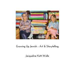 Growing Up Jewish - Art and Storytelling book cover
