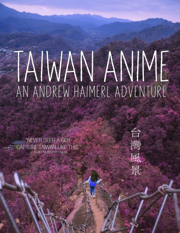 View Taiwan Anime by Andrew Haimerl