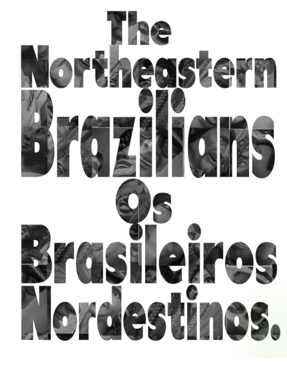 View The Northeastern Brazilians by ione andrade