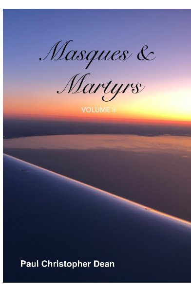 Visualizza Masques and Martyrs di Paul Christopher Dean