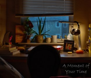 A Moment of Your Time book cover