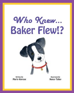Who Knew Baker Flew!? book cover