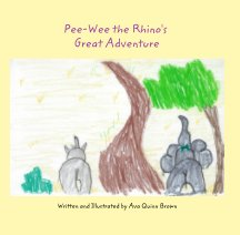 Pee-Wee the Rhino's Great Adventure book cover