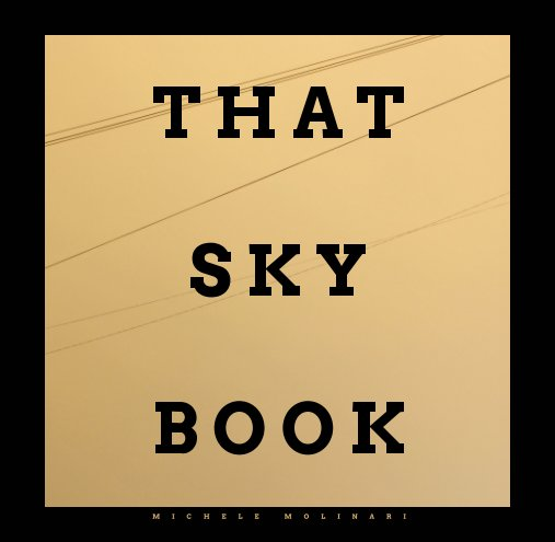 View That Sky Book by Michele Molinari