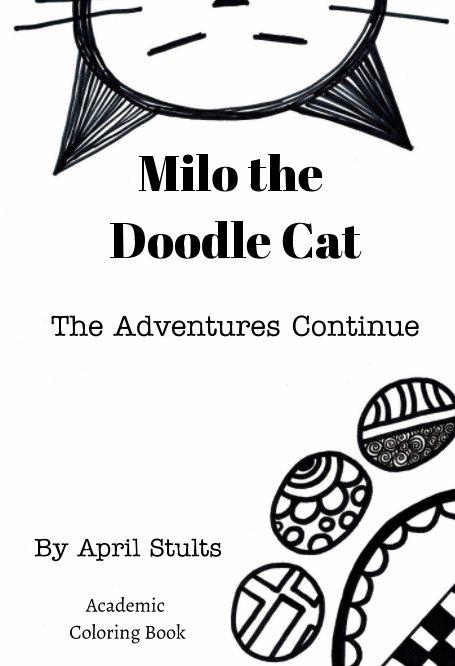 Bekijk Milo the Doodle Cat The Adventures Continue op April Stults