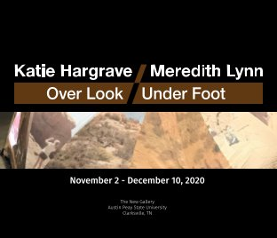 Over Look/Under Foot: Katie Hargrave/Meredith Lynn book cover
