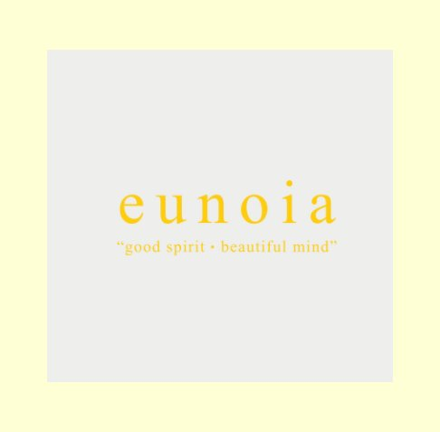 View eunoia by Etiange Y. Domoa