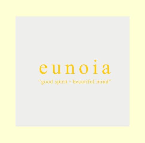 Ver eunoia por Etiange Y. Domoa