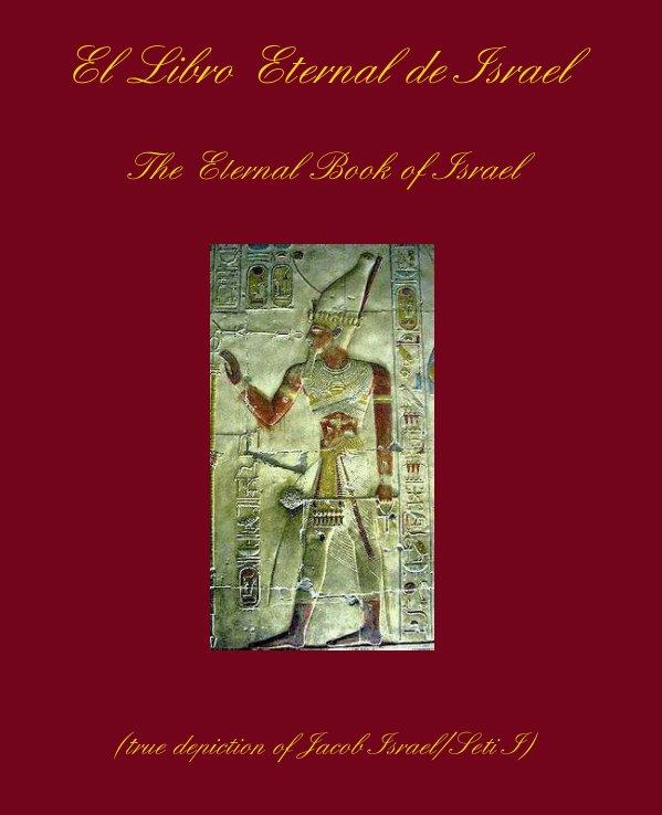 View El Libro Eternal de Israel by Just Man