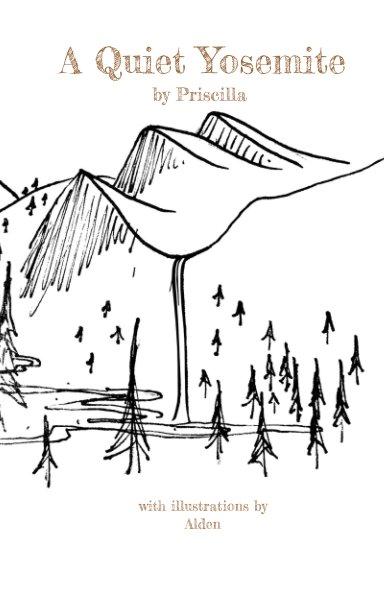 Ver A Quiet Yosemite por Priscilla Johnson