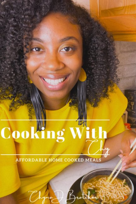 Ver Cooking with Chy por Chyna D. Bratcher