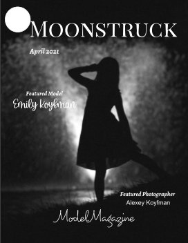 MMM Moonstruck Model Magazine #69  April 2021 book cover