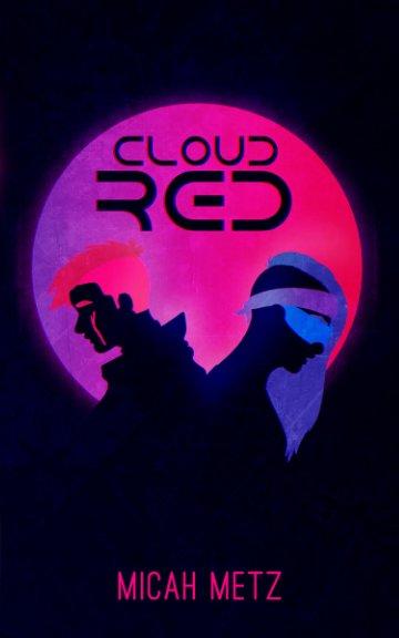 Ver Cloud Red por Micah Metz