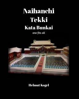 Naihanchi, Tekki Kata Bunkai book cover