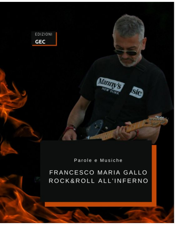 View Rock and Roll all'Inferno by Francesco Maria Gallo