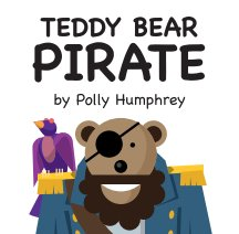 "Teddy Bear Pirate (7x7"") book cover"