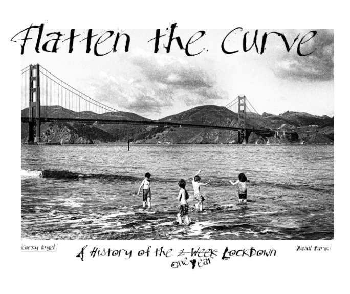 View Flatten the Curve by Corky Engel, Basul Parik