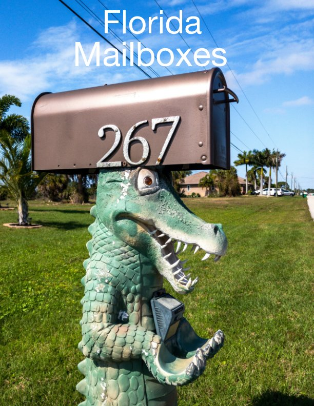 View Florida Mailboxes by John Armstrong