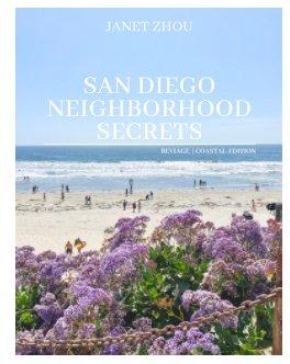 San Diego Neighborhood Secrets - Coastal Edition book cover
