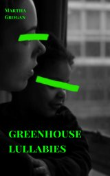 Greenhouse Lullabies book cover