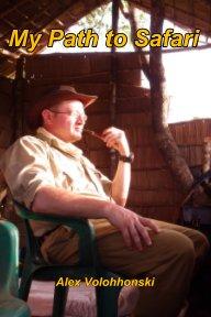 my path to safari book cover
